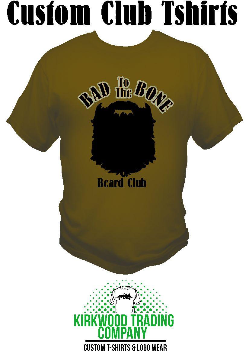Custom beard club tshirts kirkwood trading company for Local t shirt printing companies