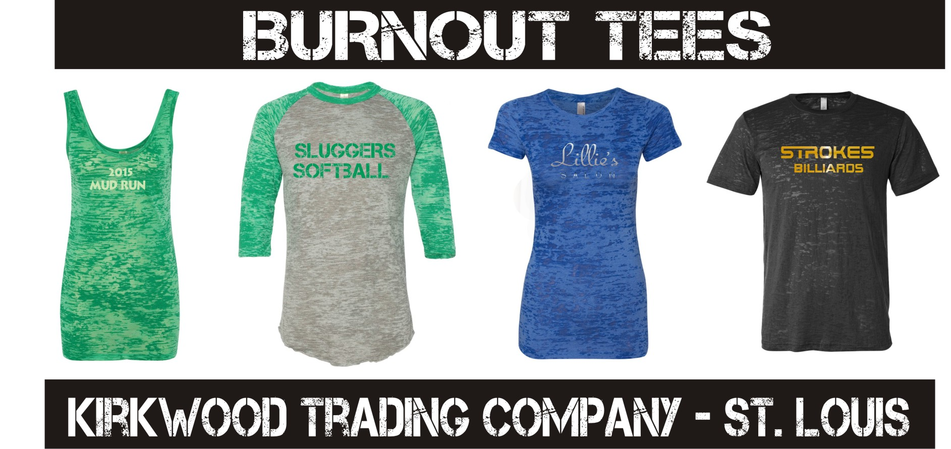 Custom Printed Burnout T-shirts - Kirkwood Trading Co
