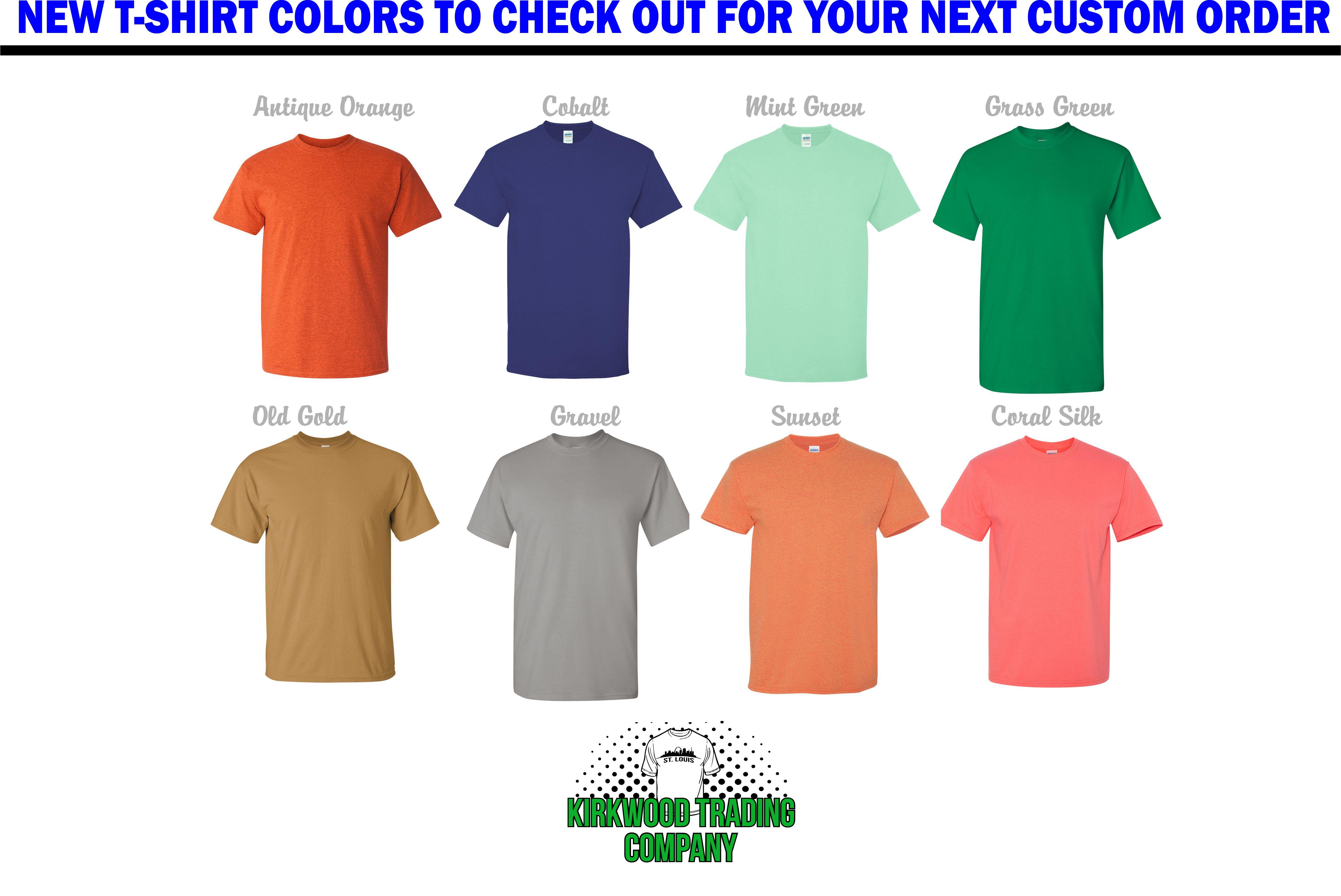 5932a0a74 New Custom T-shirt colors