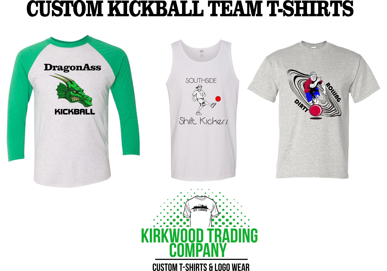 Custom kickball team tshirts kirkwood trading company for Custom t shirt company