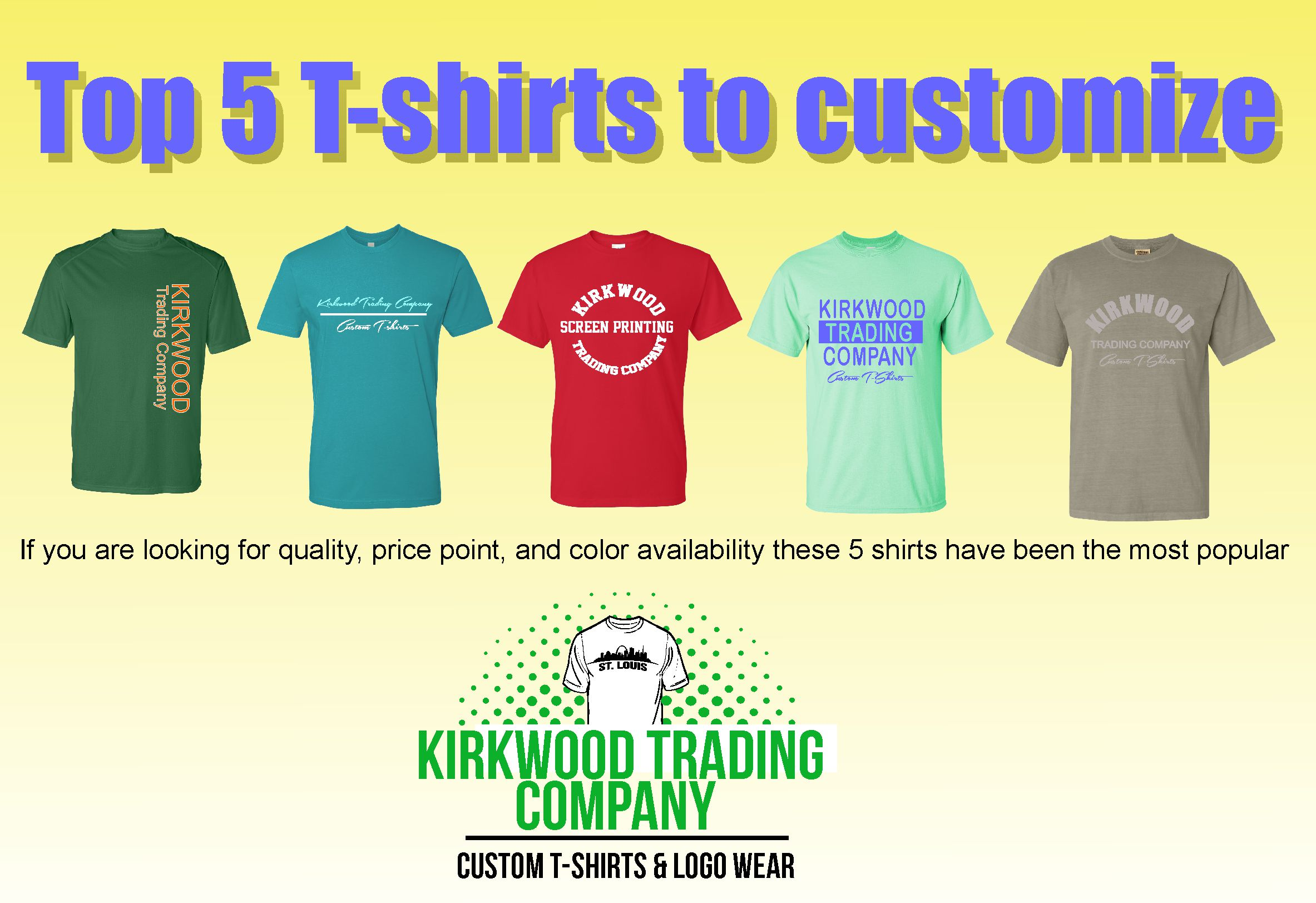 Top 5 t shirts to customize kirkwood trading company for Best custom t shirt company